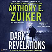 Dark Revelations: A Level 26 Thriller Featuring Steve Dark | [Anthony E. Zuiker, Duane Swierczynski]