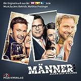 Jens Oettrich & Matthias Preisinger - Männer! Alles auf Anfang (Die Originalmusik aus der RTL Serie)