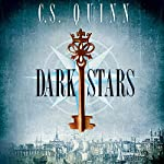 Dark Stars: The Thief Taker Series, Book 3 | C. S. Quinn