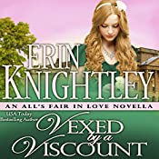 Vexed by a Viscount: An All's Fair in Love Novella | Erin Knightley