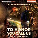 To Honor You Call Us: Man of War, Book 1 Hörbuch von H. Paul Honsinger Gesprochen von: Ray Chase