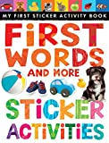 First Words and More Sticker Activities (My First) (My First Sticker Activity Book)