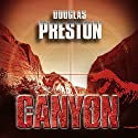 Der Canyon Audiobook by Douglas Preston Narrated by Detlef Bierstedt