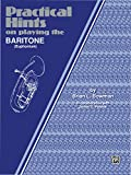 Practical Hints on Playing the Baritone: 0