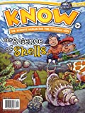 Know : the Science Magazine for Curious Kids