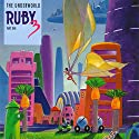 Ruby 3: The Underworld and The Invisible World Radio/TV Program by Meatball Fulton