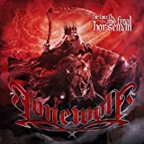 The Fourth & Final Horseman by Lonewolf (2013)