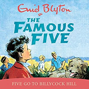 Famous Five: Five Go To Billycock Hill Audiobook