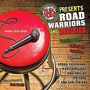 Yuk Yuk's Presents Road Warriors and Rarities Audiobook