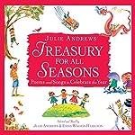 Julie Andrews' Treasury for All Seasons: Poems and Songs to Celebrate the Year | Julie Andrews,Emma Walton Hamilton,Walt Whitman,Jack Prelutsky,Langston Hughes,Cole Porter,Oscar Hammerstein
