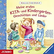 Meine ersten KITA- und Kindergartengeschichten (Meine erste Kinderbibliothek) | Sandra Grimm