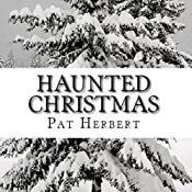 Haunted Christmas: A Reverend Paltoquet Novel, Volume 2 | Pat Herbert