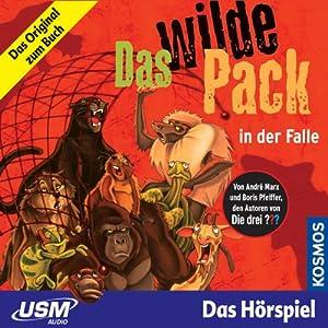 Das wilde Pack in der Falle (Das wilde Pack 5) Hörspiel
