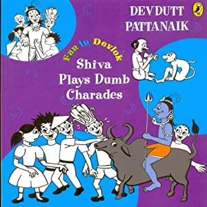 Shiva Plays Dumb Charades: Fun in Devlok | [Devdutt Pattanaik]