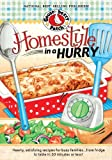 Homestyle in a Hurry Cookbook: Hearty, satisfying recipes for busy families...from fridge to table in 30 minutes or less!