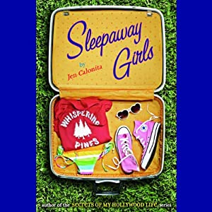 Sleepaway Girls | [Jen Calonita]