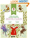 The Life and Adventures of Santa Claus (Michael Hague Signature Classics)