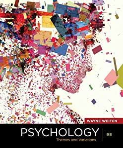 Psychology: Themes and Variations, 9th Edition by Wayne Weiten