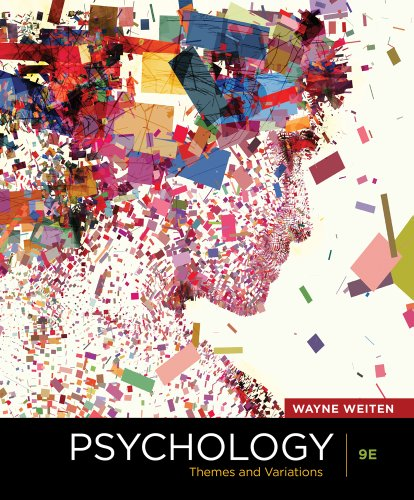 Ebook Psychology Themes And Variations 9th Edition By Wayne