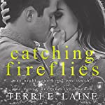 Catching Fireflies | Terri E. Laine
