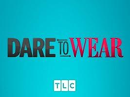 Dare to Wear Season 1