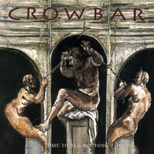 Crowbar - Time heals nothing - Zortam Music