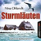 Sturmläuten: John Benthiens vierter Fall (Hauptkommissar John Benthien 4) Hörbuch von Nina Ohlandt Gesprochen von: Reinhard Kuhnert
