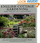English Cottage Gardening: For Americ...