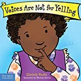 Voices Are Not for Yelling (Best Behavior)