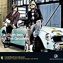 Englisch lernen mit The Grooves: Groovy Basics Hörbuch von  div. Gesprochen von: Dieter Brandecker