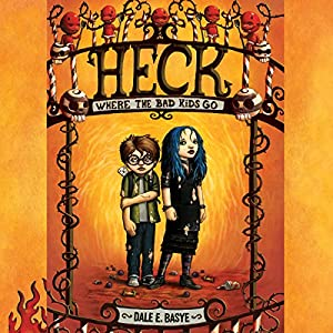 Heck: Where the Bad Kids Go Audiobook