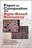img - for Paper and Composites from Agro-Based Resources book / textbook / text book