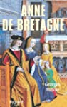 Anne de Bretagne (Biographies Histori...