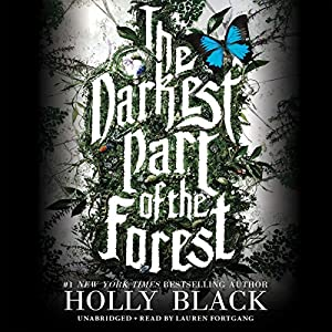 The Darkest Part of the Forest Audiobook