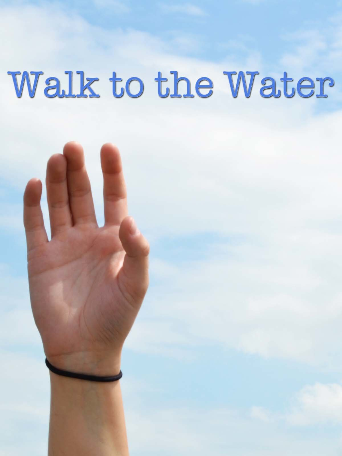 Walk to the Water on Amazon Prime Video UK