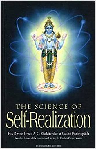 The Science Of Self - Realization written by A. C. Bhaktivedanta Swami Prabhupada