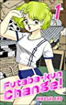 Futaba-kun Change! Vol.1 (English Edi...