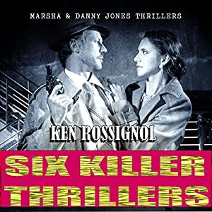 Six Killer Thriller Novels - Marsha & Danny Jones Thriller Series, Books 1-6 Audiobook