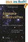 Astronomie in Theorie und Praxis: Kom...
