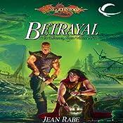 Betrayal: Dragonlance: Dhamon Saga, Book 2 | Jean Rabe