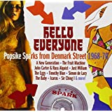 Hello Everyone-Popsike Sparks From Denmark Street