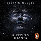 Sleeping Giants: Themis Files 1 Audiobook by Sylvain Neuvel Narrated by Andy Secombe, Charlie Anson, Christopher Ragland, Eric Meyers, Laurel Lefkow, Liza Ross, William Hope, Adna Sablyich, Katharine Mangold