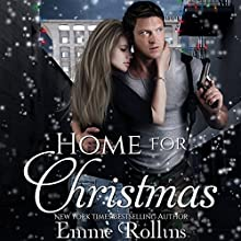 Home for Christmas: New Adult Holiday Dark Suspense Romance (       UNABRIDGED) by Emme Rollins Narrated by Holly Hackett
