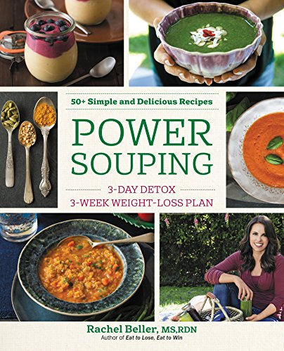 Download Power Souping: 3-Day Detox, 3-Week Weight-Loss Plan