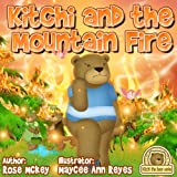 Bravery kids book - Kitchi And The Mountain Fire (Kitchi The Bear Series)