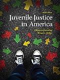 Juvenile Justice In America (8th Edition)