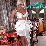 Banging the Boss Lady | Vic Vitale