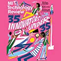 Audible Technology Review, September 2015  by  Technology Review Narrated by Todd Mundt