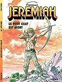 Jeremiah - tome 29 - Le petit chat est mort