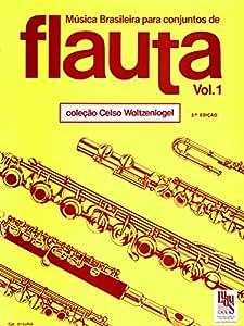 Brasileira para Conjunto de Flautas - Vol. 1 - Amazon.com Music